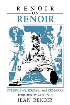 Cambridge Studies in Film: Renoir on Renoir: Interviews, Essays, and Remarks (Paperback)