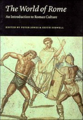 The World of Rome: An Introduction to Roman Culture (Paperback)
