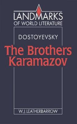 Dostoyevsky: The Brothers Karamazov - Landmarks of World Literature (Paperback)