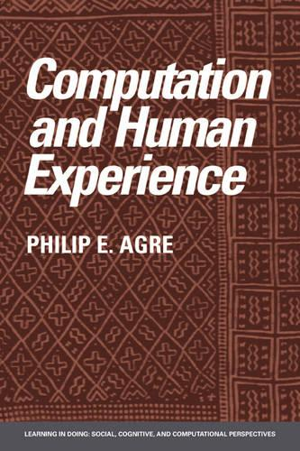 Learning in Doing: Social, Cognitive and Computational Perspectives: Computation and Human Experience (Paperback)