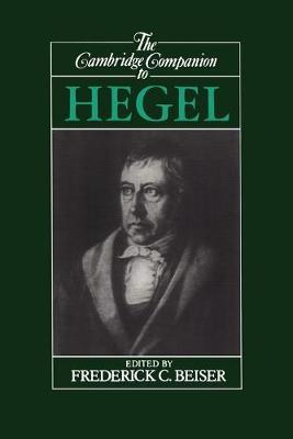 Cambridge Companions to Philosophy: The Cambridge Companion to Hegel (Paperback)