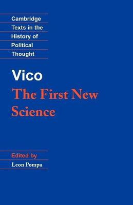 Vico: The First New Science - Cambridge Texts in the History of Political Thought (Paperback)