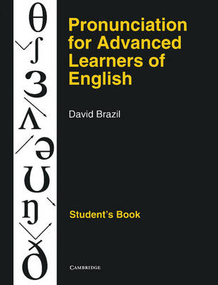 Pronunciation for Advanced Learners of English Student's book (Paperback)
