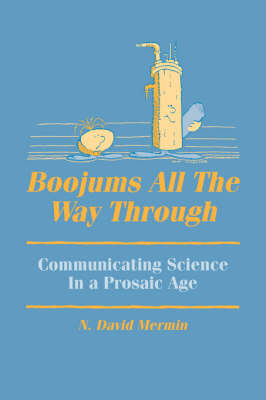 Boojums All the Way through: Communicating Science in a Prosaic Age (Paperback)