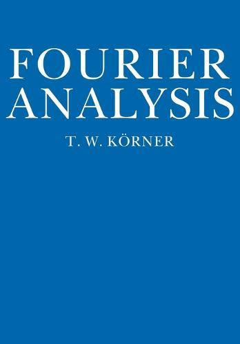 Fourier Analysis (Paperback)