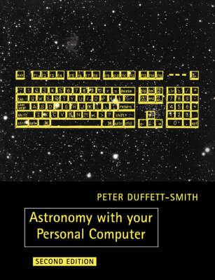 Astronomy with your Personal Computer (Paperback)