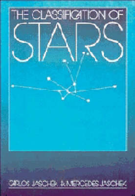 The Classification of Stars (Paperback)