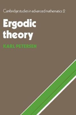 Ergodic Theory - Cambridge Studies in Advanced Mathematics 2 (Paperback)