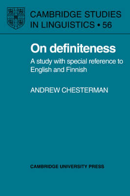 On Definiteness: A Study with Special Reference to English and Finnish - Cambridge Studies in Linguistics 56 (Hardback)