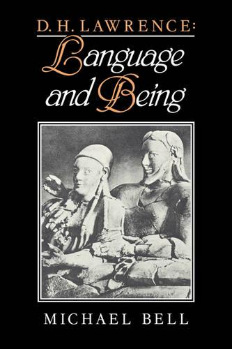D. H. Lawrence: Language and Being (Hardback)