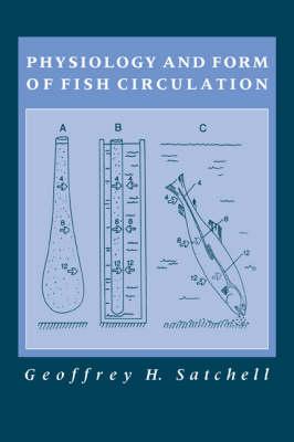 Physiology and Form of Fish Circulation (Hardback)
