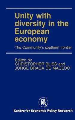 Unity with Diversity in the European Economy: The Community's Southern Frontier (Hardback)