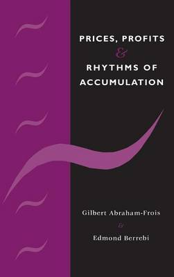 Prices, Profits and Rhythms of Accumulation (Hardback)