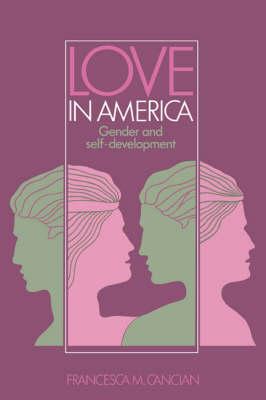 Love in America: Gender and Self-Development (Paperback)