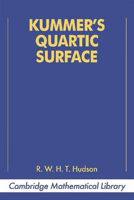 Kummer's Quartic Surface - Cambridge Mathematical Library (Paperback)