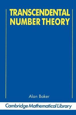 Transcendental Number Theory - Cambridge Mathematical Library (Paperback)