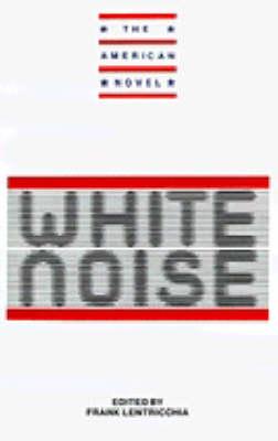 New Essays on White Noise - The American Novel (Paperback)
