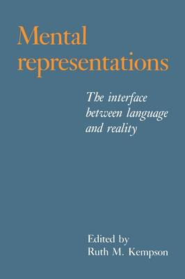 Mental Representations: The Interface between Language and Reality (Paperback)