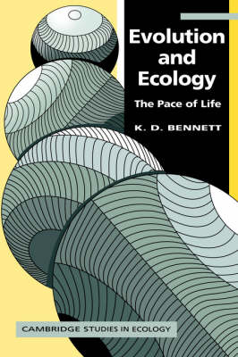 Evolution and Ecology: The Pace of Life - Cambridge Studies in Ecology (Paperback)