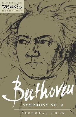 Beethoven: Symphony No. 9 - Cambridge Music Handbooks (Paperback)