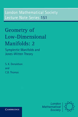 London Mathematical Society Lecture Note Series Geometry of Low-Dimensional Manifolds: Series Number 151: Volume 2 (Paperback)