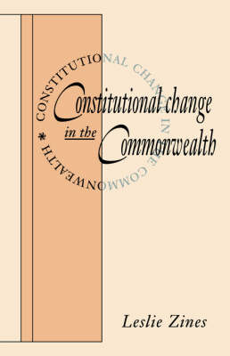 Constitutional Change in the Commonwealth (Hardback)