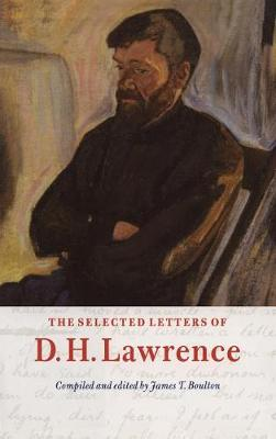 The Cambridge Edition of the Letters of D. H. Lawrence: The Selected Letters of D. H. Lawrence (Hardback)