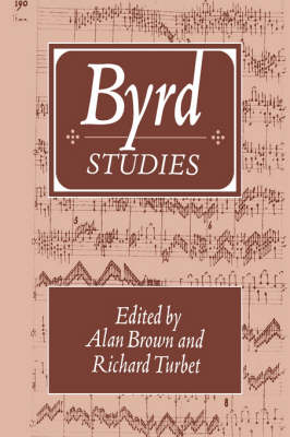 Cambridge Composer Studies: Byrd Studies (Hardback)