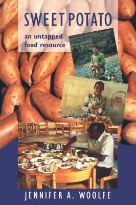 Sweet Potato: An Untapped Food Resource (Hardback)