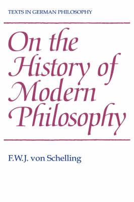 On the History of Modern Philosophy - Texts in German Philosophy (Hardback)