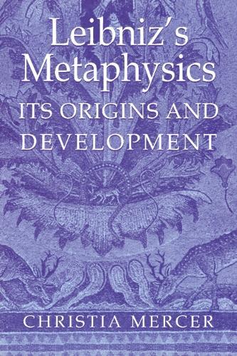 Leibniz's Metaphysics: Its Origins and Development (Hardback)