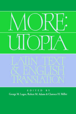More: Utopia: Latin Text and English Translation (Hardback)