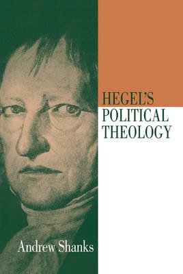 Hegel's Political Theology (Hardback)
