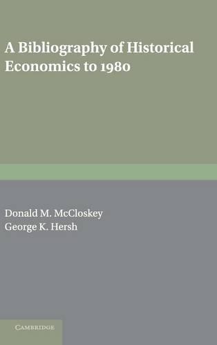 A Bibliography of Historical Economics to 1980 (Hardback)