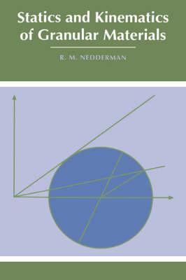 Statics and Kinematics of Granular Materials (Hardback)