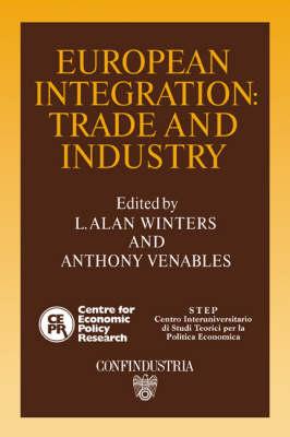 European Integration: Trade and Industry (Hardback)