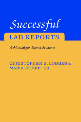 Successful Lab Reports: A Manual for Science Students (Paperback)