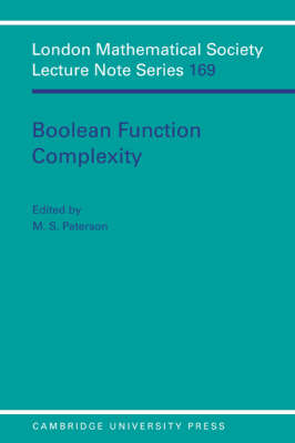 Boolean Function Complexity - London Mathematical Society Lecture Note Series 169 (Paperback)