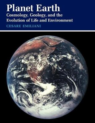 Planet Earth: Cosmology, Geology, and the Evolution of Life and Environment (Paperback)