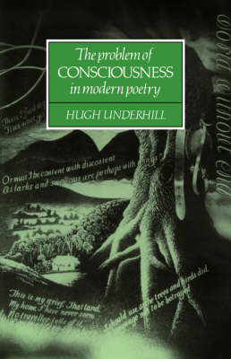 The Problem of Consciousness in Modern Poetry (Hardback)