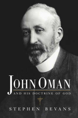 John Oman and his Doctrine of God (Hardback)