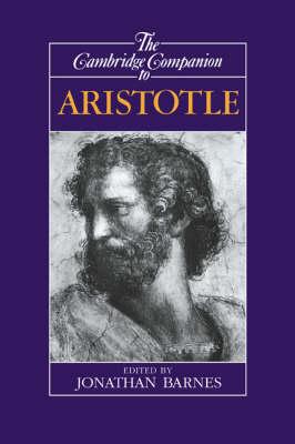 Cambridge Companions to Philosophy: The Cambridge Companion to Aristotle  (Hardback)