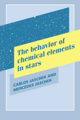 The Behavior of Chemical Elements in Stars (Hardback)