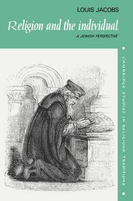 Religion and the Individual: A Jewish Perspective - Cambridge Studies in Religious Traditions 1 (Hardback)