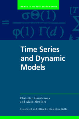 Themes in Modern Econometrics: Time Series and Dynamic Models (Hardback)