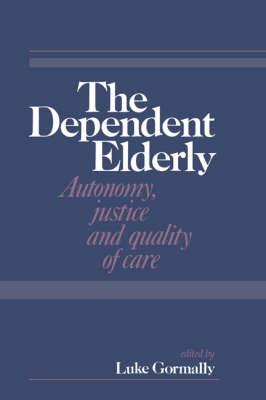 The Dependent Elderly (Hardback)