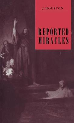 Reported Miracles: A Critique of Hume (Hardback)
