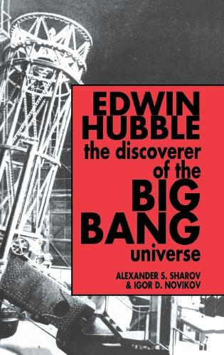 Edwin Hubble, The Discoverer of the Big Bang Universe (Hardback)