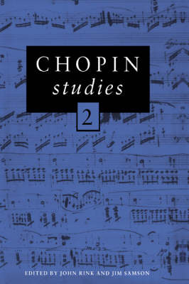 Cambridge Composer Studies: Chopin Studies 2 (Hardback)