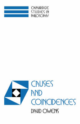 Causes and Coincidences - Cambridge Studies in Philosophy (Hardback)